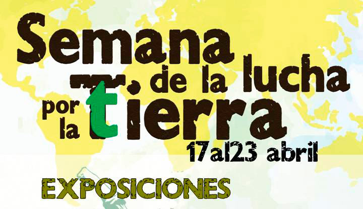 Exposiciones en la Semana de la Lucha por la Tierra en Aragón
