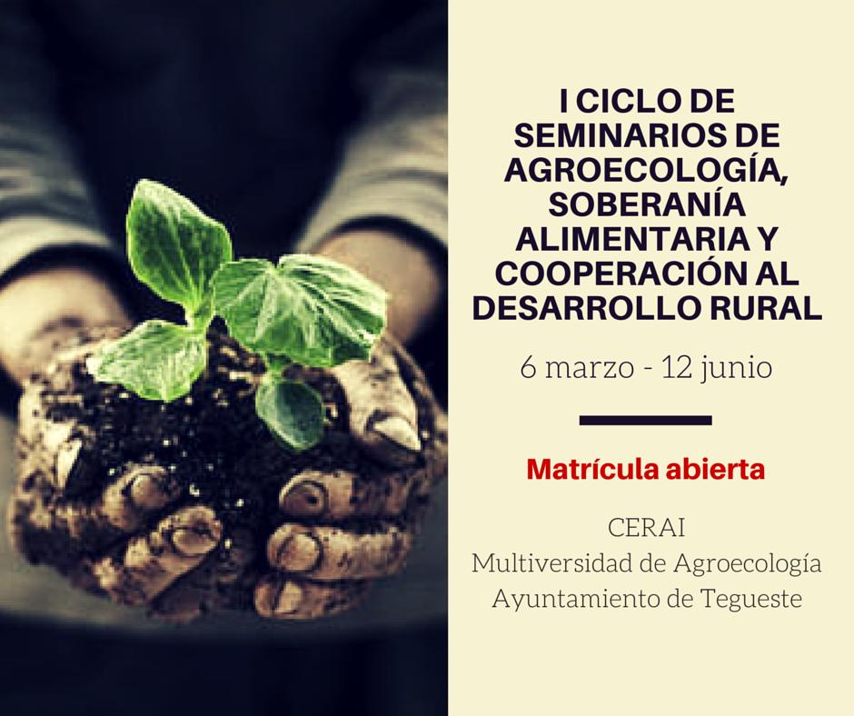I Ciclo de seminarios de Agroecología, Soberanía Alimentaria y Cooperación al Desarrollo Rural