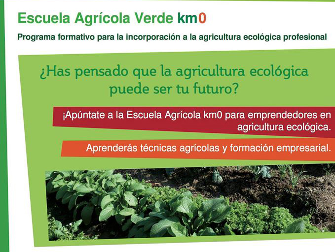II edición de la Escuela Agrícola Verde Km0 en Zaragoza