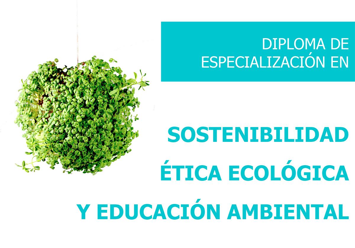 Formación en Sostenibilidad, Ética Ecológica y Educación Ambiental