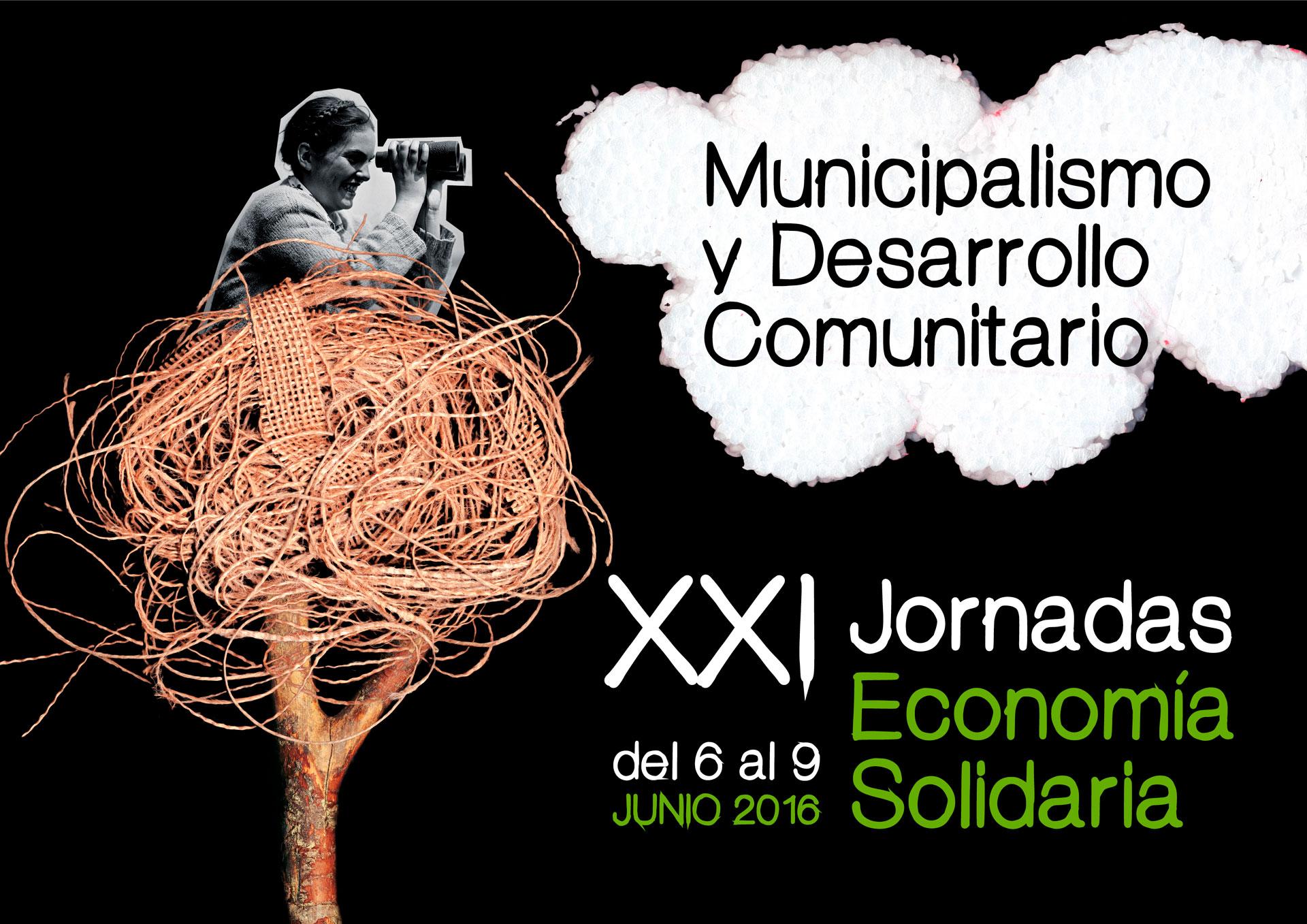 XXI edición de las Jornadas de Economía Solidaria: Municipalismo y desarrollo comunitario