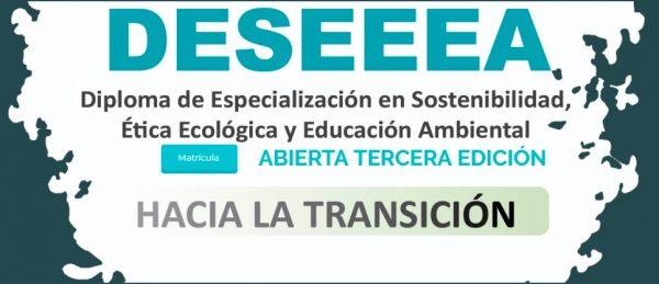 Inicio Diploma de Especialización en Sostenibilidad, Ética Ecológica y Educación Ambiental