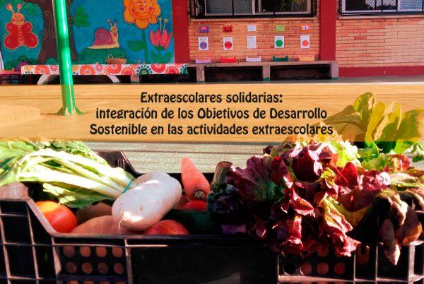 Extraescolares solidarias: iniciamos nuevos talleres de alimentación sostenible en Valencia