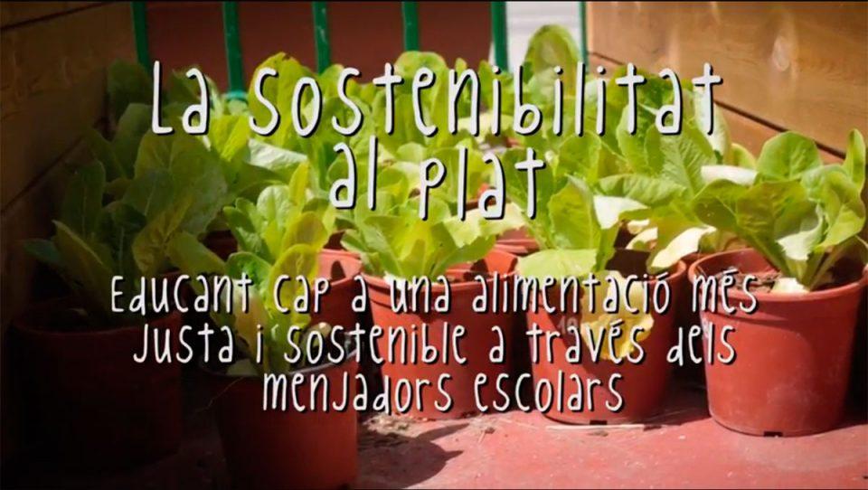 La Sostenibilitat al Plat: transitando hacia unos comedores ...