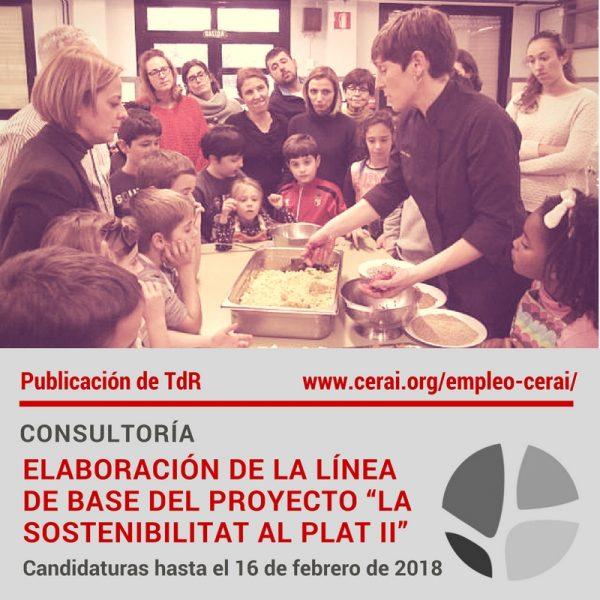 """Publicación de TdR para la elaboración de la línea de base del proyecto """"La Sostenibilitat al Plat II"""""""