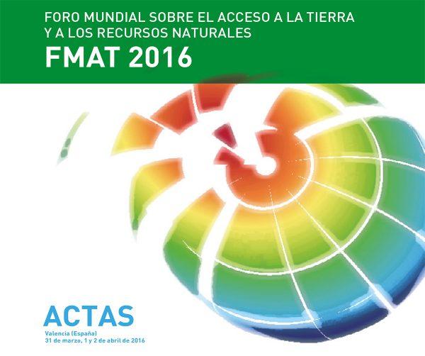 Actas del Foro Mundial sobre el Acceso a la Tierra: disponibles en español, inglés y francés