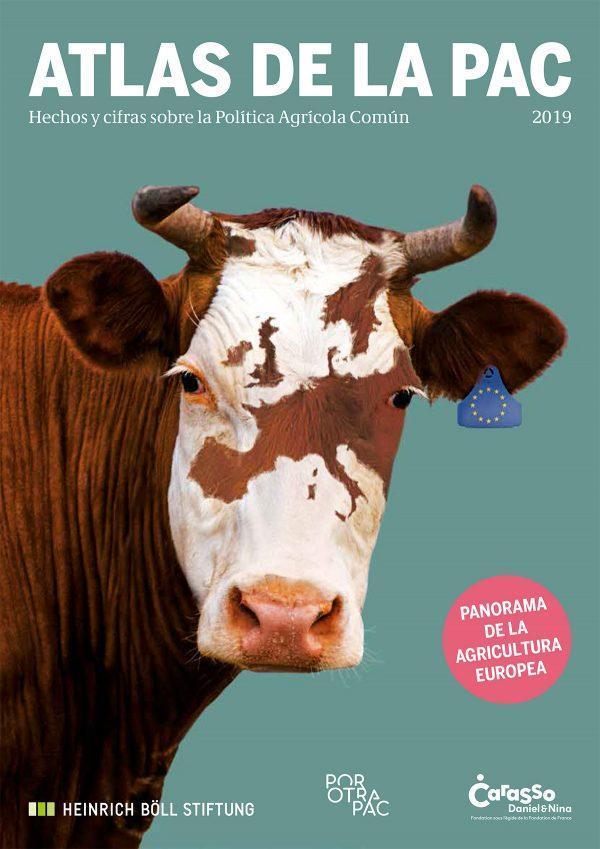 Se presenta el 'Atlas de la PAC', una publicación para comprender las claves de la Política Agraria Comunitaria