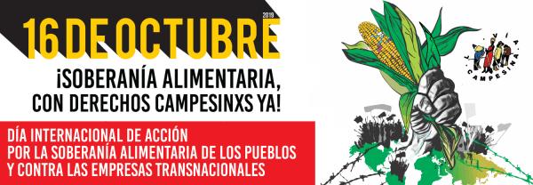 Sólo con Soberanía Alimentaria y Agroecología Campesina se puede acabar con el hambre en el mundo