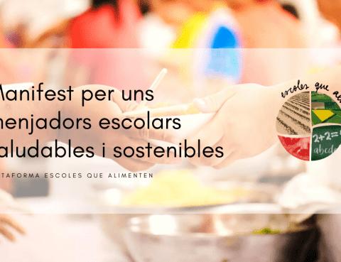 Manifiesto para un comedor sostenible y saludable