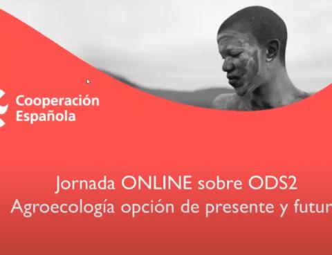 """Vídeo de la Jornada ODS 2 """"Agroecología: opción de presente y futuro"""""""