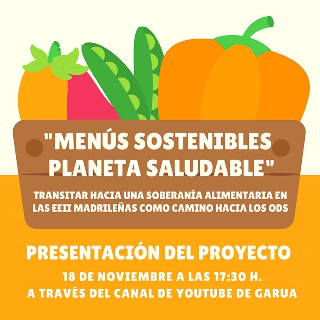 Presentación del proyecto 'Menús sostenibles, planeta saludable'