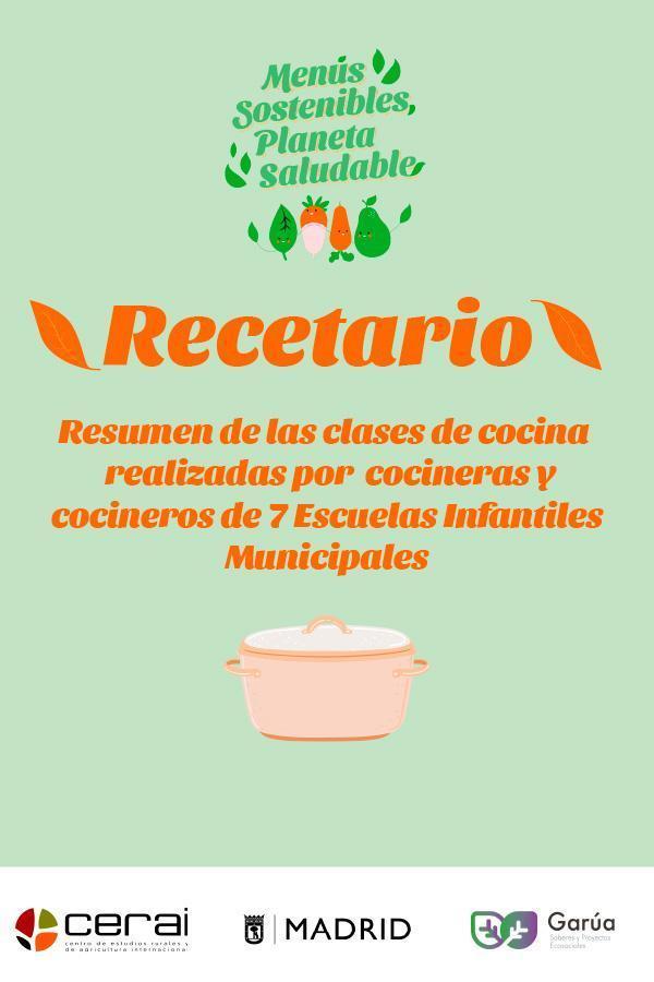 """Recetario del proyecto """"Menús Sostenibles, Planeta Saludable"""""""
