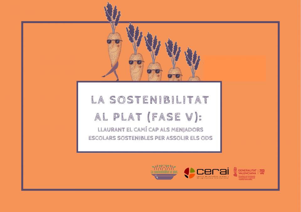 La Sostenibilitat al Plat llega a su fase V. CERAI