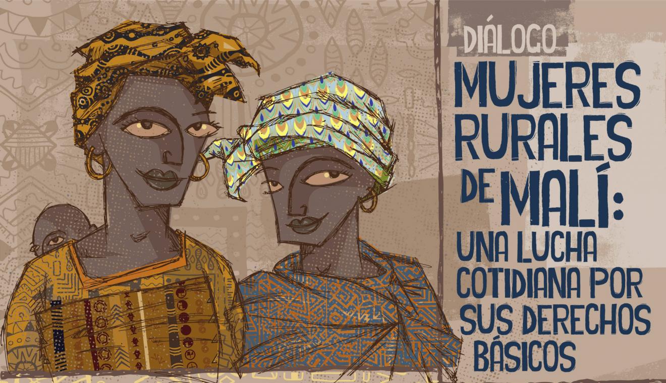Mujeres rurales de Mali: una lucha cotidiana por sus derechos básicos