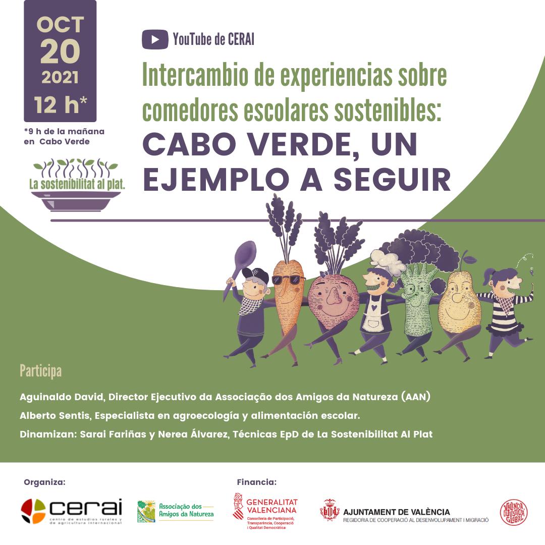 Intercambio de experiencias sobre comedores escolares: Cabo Vede, un ejemplo a seguir. La Sostenibilitat Al Plat IV